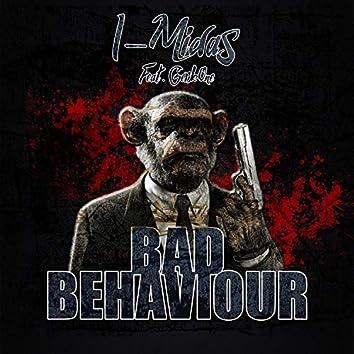 Bad Behaviour (feat. GerkOne)