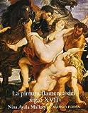 La pintura flamenca del siglo XVII (Alianza Forma (Af))