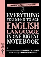 Everything You Need to Ace English Language in One Big Fat Notebook: The Complete School Study Guide (Big Fat Notebooks)