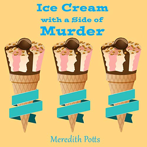 Ice Cream with a Side of Murder Titelbild