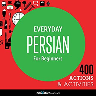 Couverture de Everyday Persian for Beginners - 400 Actions & Activities