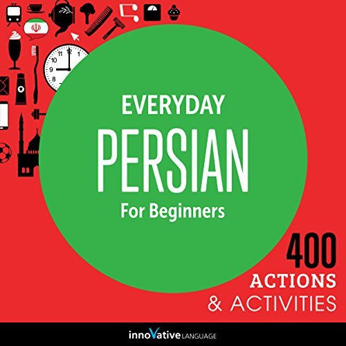 Everyday Persian for Beginners - 400 Actions & Activities audiobook cover art