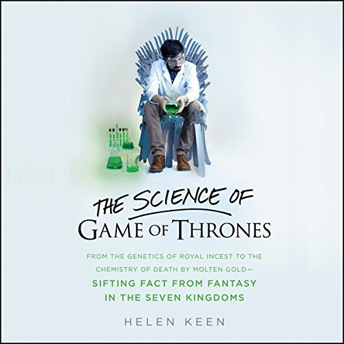 The Science of Game of Thrones audiobook cover art