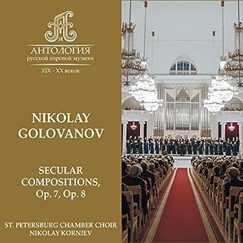 Nikolay Golovanov, Secular Compositions, Op. 7, Op. 8