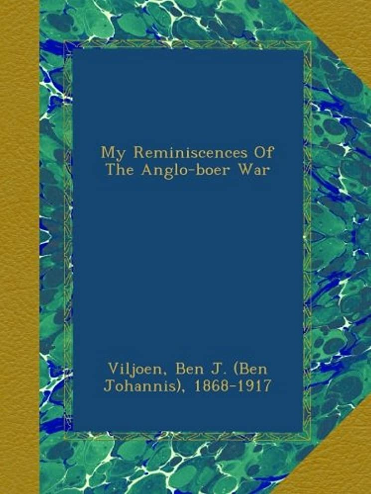 灰注入My Reminiscences Of The Anglo-boer War