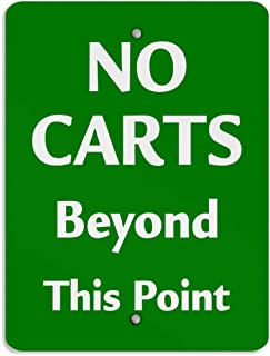 No Carts Beyond This Point Activity Sign Golf Aluminum Weatherproof Metal Sign Vertical Street Signs