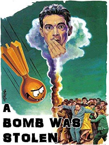 A Bomb Was Stolen