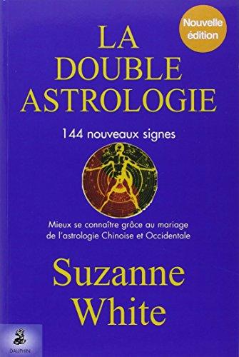 La double astrologie
