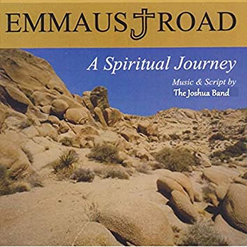 Emmaus Road - A Spiritual Journey (Live)