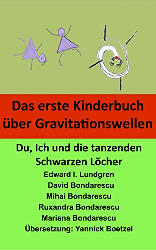 Das erste Kinderbuch über Gravitationswellen: Du, Ich und die tanzenden Schwarzen Löcher