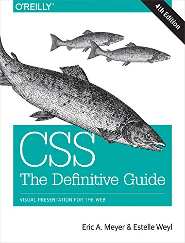CSS: The Definitive Guide: Visual Presentation for the Web (English Edition)