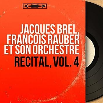 Récital, vol. 4 (Stereo Version)