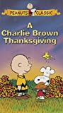 Charlie Brown Thanksgiving [VHS]