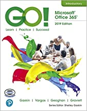 GO! with Microsoft Office 365, 2019 Edition Introductory