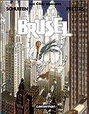 Les Cités Obscures, tome 7 - Brüsel