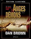 Anges et Démons - Edition illustrée - Jean-Claude Lattès - 09/11/2005