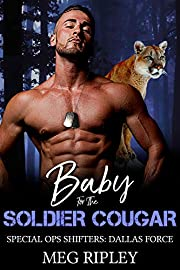 Baby For The Soldier Cougar (Shifter Nation: Special Ops Shifters: Dallas Force)