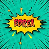 Edrea: Draw Your Own Comic Super Hero Adventures with this Personalized Vintage Theme Birthday Gift Pop Art Blank Comic Storyboard Book for Edrea   150 pages with variety of templates