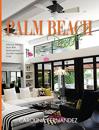 Palm Beach Panache: Infusing Island Style with Serendipitous and Re-Imagined Finds