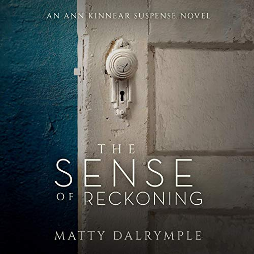 The Sense of Reckoning Audiobook By Matty Dalrymple cover art