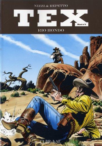 Tex Maxi, Tome 6 : Rio Hondo