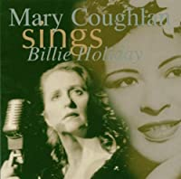 Mary Coughlan Sings Billie ...
