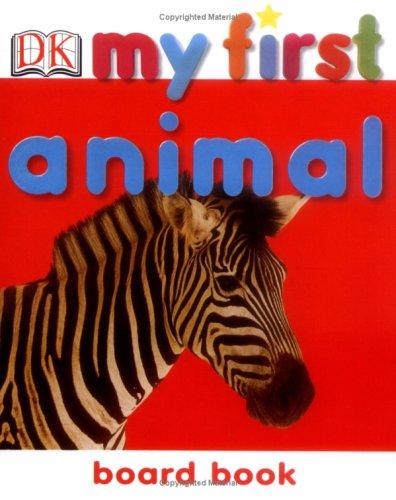 Animal (My First Board Book)