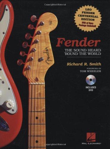 Fender: The Sound Heard \'Round the World [With DVD]