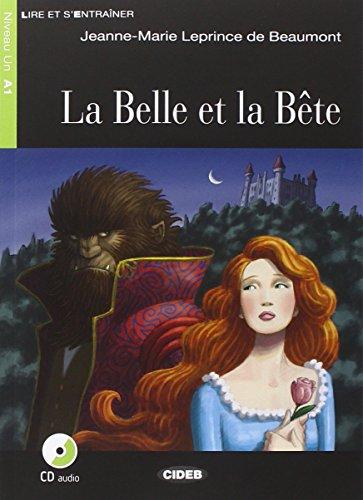 La Belle et la Bête. Con CD Audio