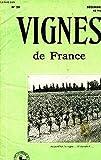VIGNES DE FRANCE N°20 DECEMBRE 1954 - L'arrachage volontaire - calcul des indemnités - l'établissement du cadastre viticole - panorama sur le vignoble 1954 - faisons du meilleur vin - Bordeaux écoulages 54 - conseils pour la consevation des vins d'Algérie