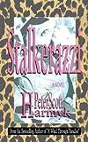 Stalkerazzi (English Edition)