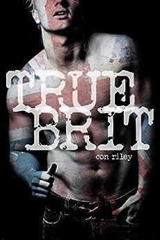 True Brit by [Con Riley]