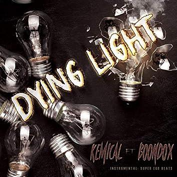Dying Light (feat. Boondox)
