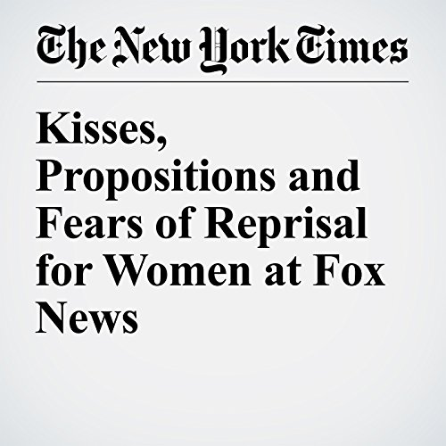Kisses, Propositions and Fears of Reprisal for Women at Fox News audiobook cover art