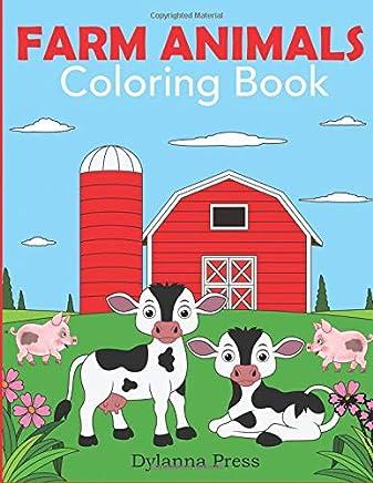 Farm Animals Coloring Book: A Cute Farm Animal Coloring Book for Kids (Coloring Books for Kids)