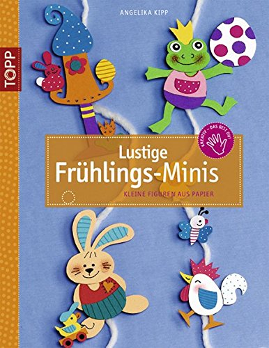 Lustige Frühlings-Minis: Kleine Figuren aus Papier