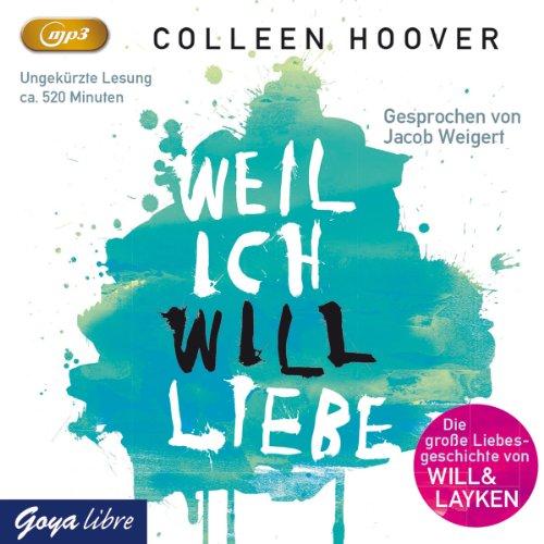 Weil Ich Will Liebe (MP3-CD)