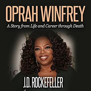 Oprah Winfrey: Top 10 Tricks to Winning in Life     J.D. Rockefeller's Book Club              By:                                                                                                                                 J.D. Rockefeller                               Narrated by:                                                                                                                                 Roger A. Henderson                      Length: 41 mins     10 ratings     Overall 3.6