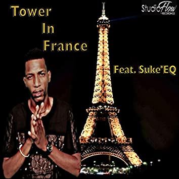 Tower in France (feat. Suke' EQ)
