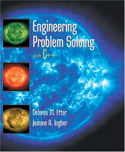 Engineering Problem Solving With C++: An Object-Oriented Approach
