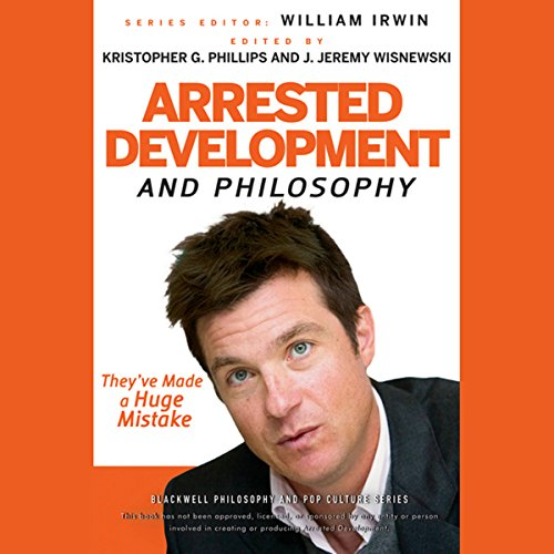 Arrested Development and Philosophy audiobook cover art