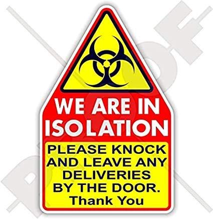 WIJ zijn in Isolatie Deur Sticker Hygiëne Safety Germs COVID Coronavirus Quarantine Biohazard Decal 200mm (8