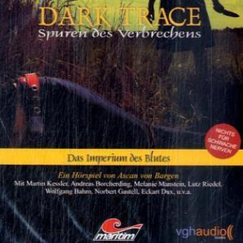 Das Imperium des Blutes     Dark Trace 2              By:                                                                                                                                 Ascan von Bargen                               Narrated by:                                                                                                                                 Martin Keßler,                                                                                        Andreas Borcherding,                                                                                        Melanie Manstein                      Length: 1 hr and 16 mins     Not rated yet     Overall 0.0