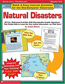 Natural Disasters  Quick & Easy Internet Activities for the One-Computer Classroom