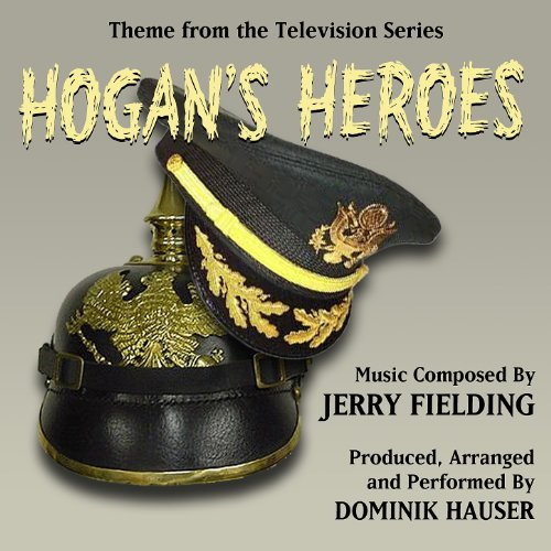 Hogan's Heroes-Main Theme from the Television Series (Jerry Fielding) Single
