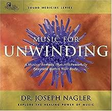 Music for Unwinding: Sound Medicine Series