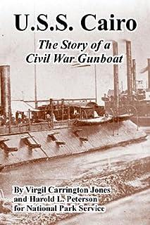 U.S.S. Cairo: The Story of a Civil War Gunboat