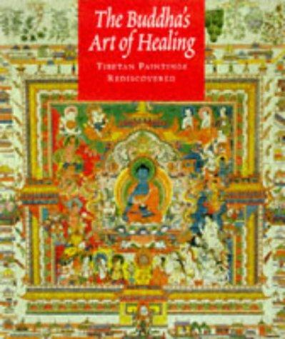 The Buddha's Art of Healing: Tibetan Paintings Rediscovered