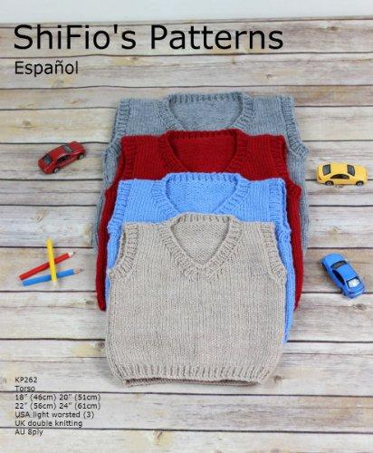 """patrón para dos agujas – KP262 - jersey/suéter sin mangas con cuello a V, medida del torso 18"""", 20"""", 22"""" y 24"""" (Spanish Edition)"""