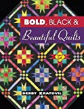 Bold, Black & Beautiful Quilts (Love to Quilt)